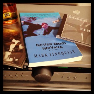 Never Mind Nirvana by author and attorney Mark Lindquist
